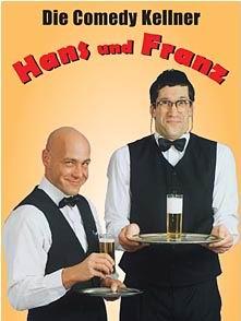Hans Und Franz